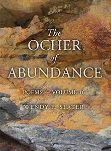 Wendy E Slater The Ocher of Abundance Poetry Book